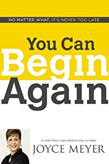 Book Cover: You Can Begin Again: No Matter What, It's Never Too Late