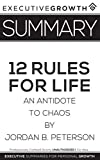 Summary: 12 Rules for Life - An Antidote to Chaos