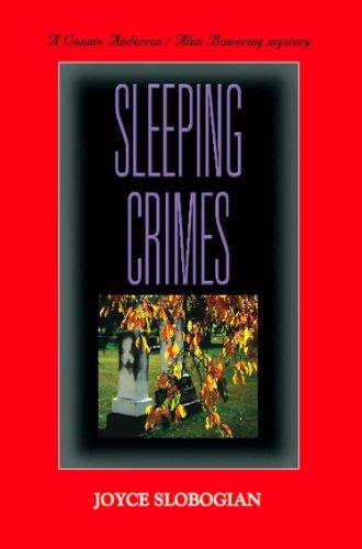 SLEEPING CRIMES (Connie Anderson/Alan Bowering Book 2)