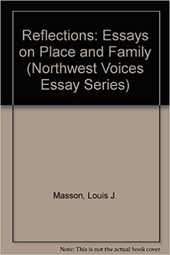 Reflections Essays On Place And Family Northwest Voices Essay  Reflections Essays On Place And Family Northwest Voices Essay Series  Louis J Masson  Amazoncom Books Homework For Students also Writing Services Help  Thesis Of An Essay