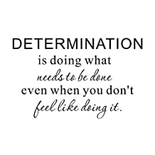 Determination is doing what needs to be done even when you don't feel like doing it Motivational Fitness Life Gym Home Mural DIY Quote Saying Inspirational Vinyl Wall Sticker Decals Transfer Removable Words Lettering Uplifting (Size1)