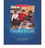 img - for [(Teaching Children to Care: Classroom Management for Ethical and Academic Growth, K-8)] [Author: Ruth Sidney Charney] published on (June, 2002) book / textbook / text book