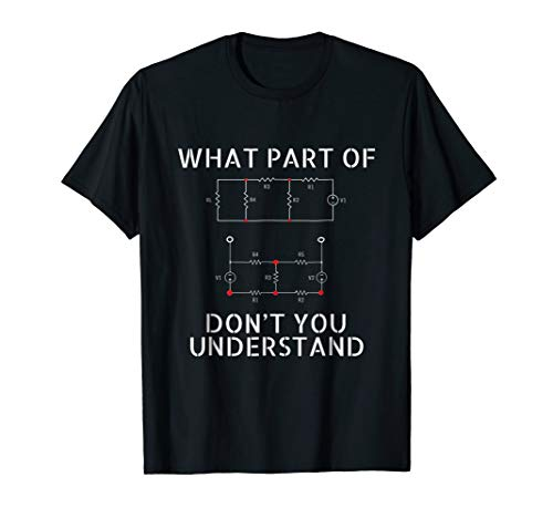 Electrical Engineer T-Shirt Gift Funny Engineering Sarcasm T