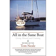 All in the Same Boat: Living Aboard and Cruising