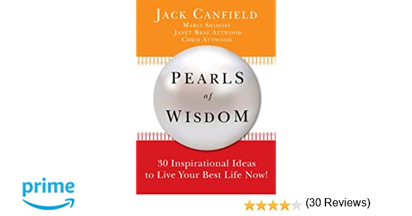 Pearls of Wisdom: 30 Inspirational Ideas to Live your Best Life ...