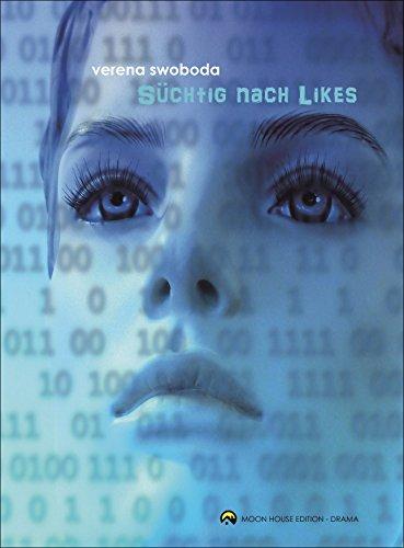 Süchtig nach Likes (German Edition)