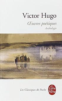 Oeuvres complètes - Bouquins - Poésie I par Hugo