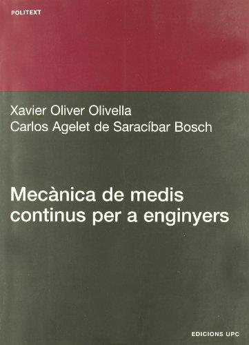 Descargar Libro Mecànica De Medis Continus Per Enginyers Xavier Oliver Olivella