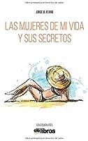 Las Mujeres De Mi Vida Y Sus Secretos: 20