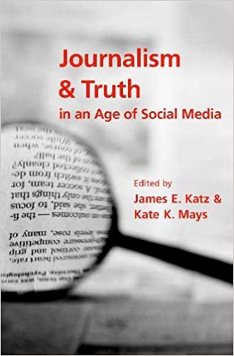 Buy Journalism and Truth in an Age of Social Media Book