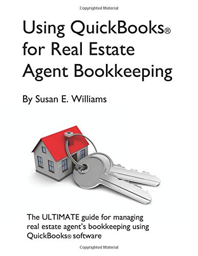 Amazon com: Using QuickBooks for Real Estate Agent