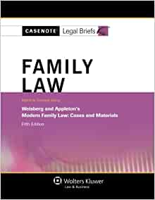 Amazon.com: Casenote Legal Briefs: Family Law, Keyed to Weisberg ...