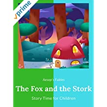 The Fox and the Stork - Aesop's Fables - Story Time for Children
