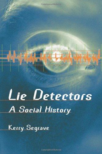 Lie Detectors: A Social History