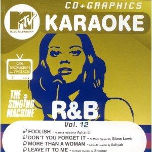 MTV Karaoke R&b: Foolish - Ashanti / Don't You Forget It - Glenn Lewis / More Than a Woman - Aaliyah / Leave It to Me - Shaggy