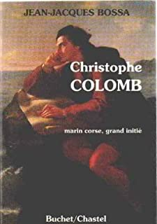 Christophe Colomb : marin corse, grand initié