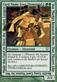 Magic: The Gathering - Our Market Research Shows That Players Like Really Long Card Names So We Make This Card to Have the Absolute Longest Card Name Ever Elemental - Unhinged