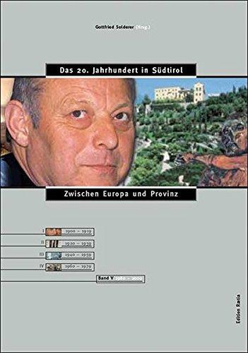Das 20. Jahrhundert in Südtirol / Zwischen Europa und Provinz: 1979-2000 Gebundenes Buch – 13. November 2003 Gottfried Solderer Hans Heiss Edition Raetia 8872832047