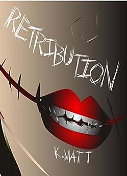 Retribution (Hell Bent Book 2) by [Matt, Kayla]