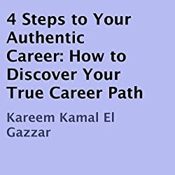 4 Steps to Your Authentic Career