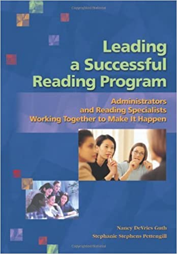 Book Leading a Successful Reading Program: Administrators and Reading Specialists Working Together to Make It Happen by Nancy Devries Guth Stephanie Stephens Pettengill (2005-09-08)