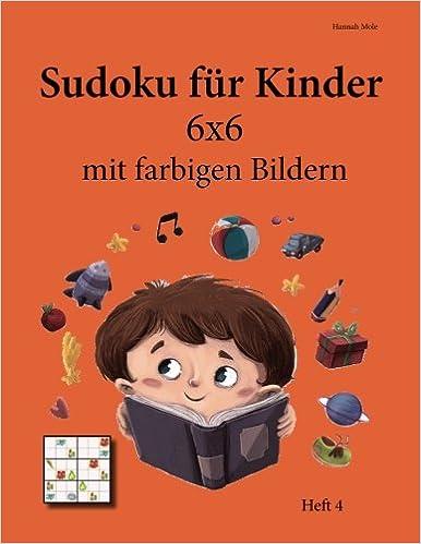 Sudoku für Kinder 6x6 mit farbigen Bildern: Heft 4