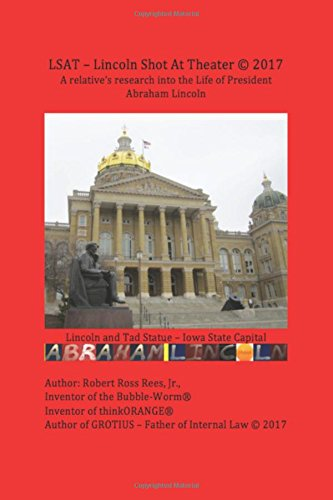Download LSAT - Lincoln Shot At Theater: A relative's research into the Life of President Abraham Lincoln pdf epub
