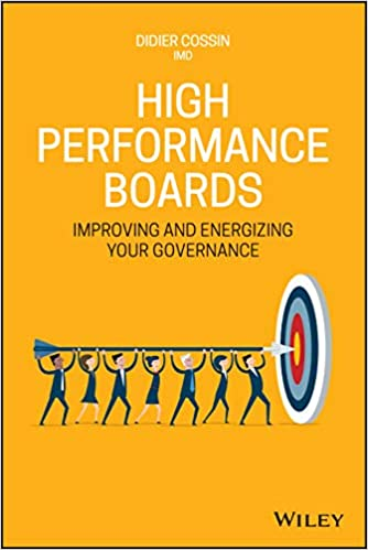 High Performance Boards: Improving and Energizing your Governance Image