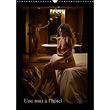 Une nuit a l'hotel 2019: Photos erotiques dans des chambres d'hotel elegantes.