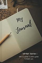 Writer Journal Series 1: Writing Journal (Writer Journal 1) (Volume 1) Paperback