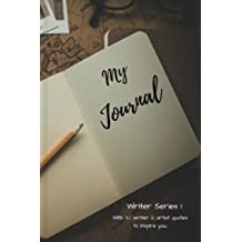 Writer Journal Series 1: Writing Journal (Writer Journal 1) (Volume 1)