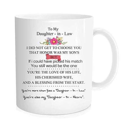 Funny Coffee Mug Tea Cup Inspirational Quote For Bride - To My Daughter-In-Law - Wedding Bridal Party Gift From Mother - In - Law, White Fine-Bone Ceramic 11 oz (Best Gift For Mother In Law On Her Birthday)