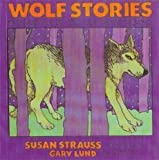Wolf Stories, Susan Strauss, 0941831841