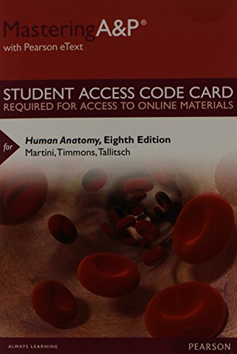 MasteringA&P with Pearson eText -- Standalone Access Card -- for Human Anatomy (8th Edition)