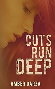 Cuts Run Deep by [Garza, Amber]
