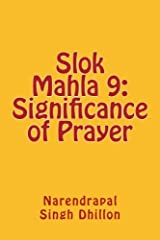 Slok Mahla 9: Significance of Prayer Paperback