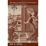 The Gospel of Luke (The New International Commentary on the New Testament)