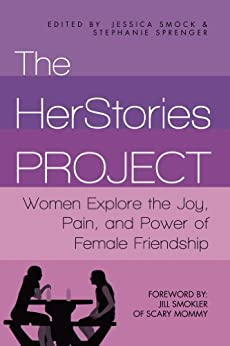 The HerStories Project by [Sprenger, Stephanie, Smock, Jessica]