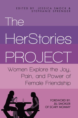 The HerStories Project: Women Explore the Joy, Pain, and