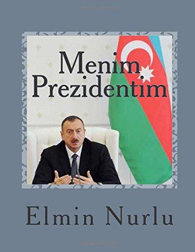 Menim Prezidentim: Epik-lirik poema (Azerbaijani Edition)