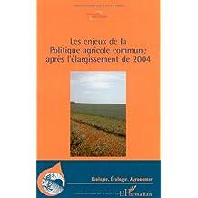Enjeux de la politique agricole commune