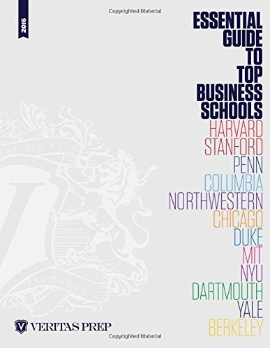 Essential Guide to Top Business Schools, 2016 Edition