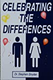 Celebrating the Differences : Adapting Biblically to Marital Differences, Stephen Snyder, 0962118753