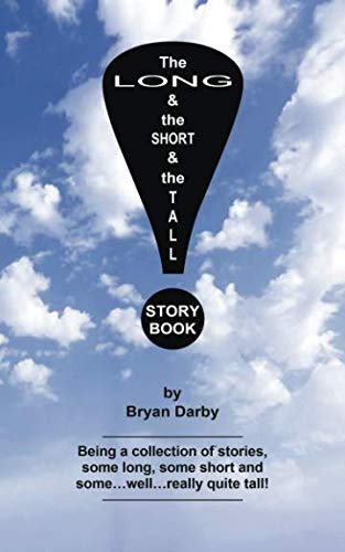 The Long and the Short and the Tall Story Book