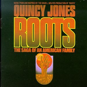 Roots: Music From And Inspired By The David L. Wolper Production Of