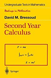 Second Year Calculus: From Celestial Mechanics to Special Relativity (Undergraduate Texts in Mathematics / Readings in Mathematics)