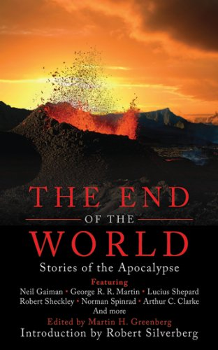 The End of the World: Stories of the Apocalypse cover