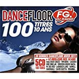 100 Tubes Dancefloor Fg Radio (5 CD)par Alex Gaudino