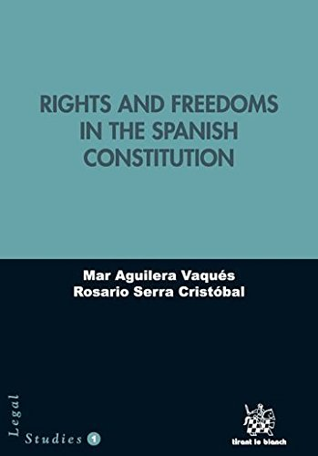 Read Online Rights and freedoms in the Spanish Constitution ebook