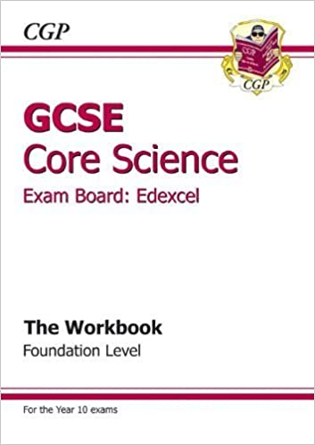 GCSE Core Science Edexcel Workbook - Higher by CGP Books (2011)